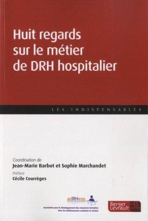 Huit regards sur le métier de DRH hospitalier - berger levrault - 9782701319940 -