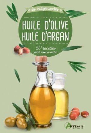 Huile d'olive, huile d'argan - artémis - 9782816016154 -
