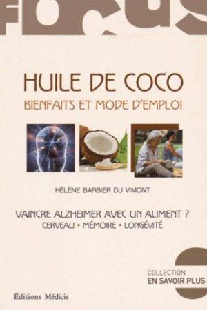 Huile de coco, bienfaits et mode d'emploi - medicis - 9782853274982 -