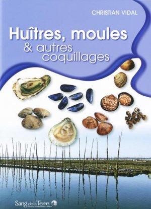 Huîtres, moules et autres coquillages - sang de la terre - 9782869852587 -