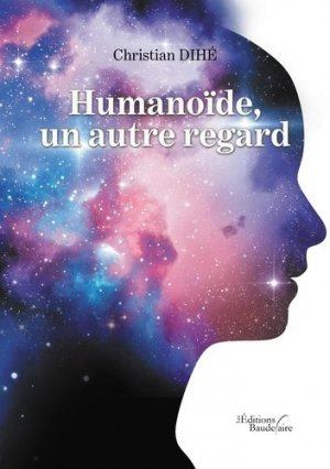 Humanoïde, un autre regard - baudelaire editions - 9791020338693 -