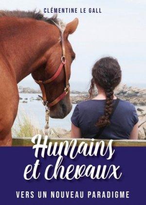 Humains et chevaux - Publishroom Factory - 9791023615425 -