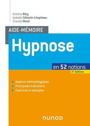 Hypnose en 52 notions - dunod - 9782100798889 -