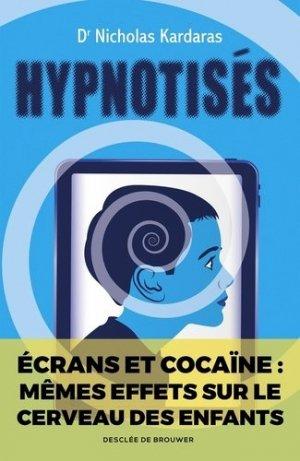 Hypnotisés - Desclée de Brouwer - 9782220096599 -
