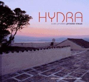 Hydra. Vues privées, Edition bilingue français-anglais - Gourcuff Gradenigo - 9782353402120 -