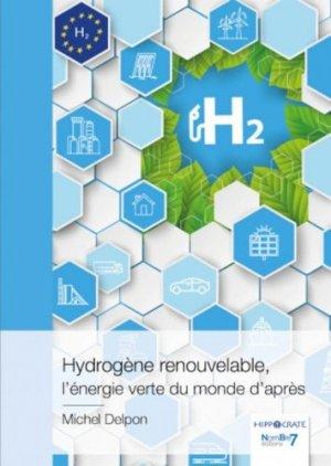 Hydrogène renouvelable, l'énergie verte du monde d'après - Nombre 7 - 9782381534411 -
