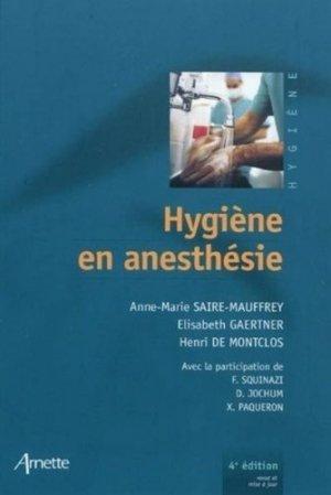 Hygiène en anesthésie - arnette - 9782718412160