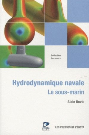 Hydrodynamique navale - les presses de l'ensta - 9782722509269 -