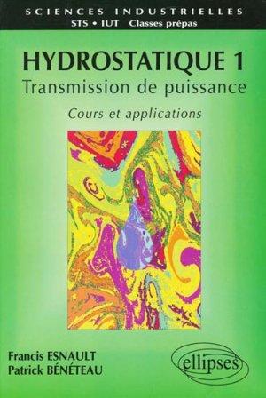 Hydrostatique Tome 1 Transmission de puissance - ellipses - 9782729847777 -