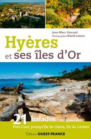 Hyères et ses îles d'or - ouest-france - 9782737371011 -