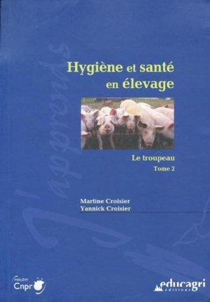 Hygiène et santé en élevage - Le troupeau - educagri - 9782844448491 -