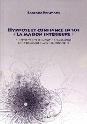 Hypnose et confiance en soi, - satas - 9782872932054 -