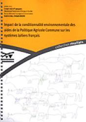 Impact de la conditionnalité environnementale des aides de la Politique Agricole Commune sur les systèmes laitiers français - technipel / institut de l'elevage - 9782841480852 -