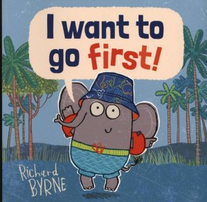 I WANT TO GO FIRST  - OXFORD - 9780192749741 -
