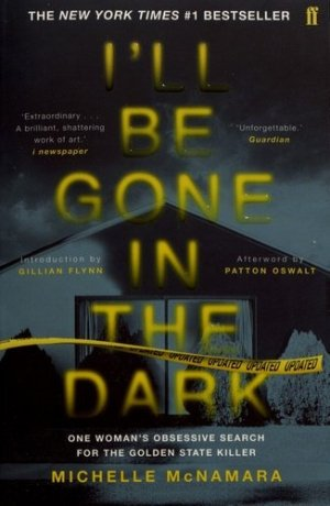 I'll Be Gone in the Dark - faber and faber - 9780571345151 -
