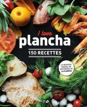 I love plancha. 150 recettes - solar - 9782263150258 -