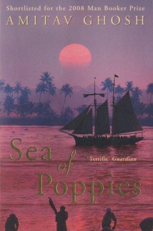 Ibis Trilogy Book 1: Sea of Poppies - hodder and stoughton - 9780719568978 -