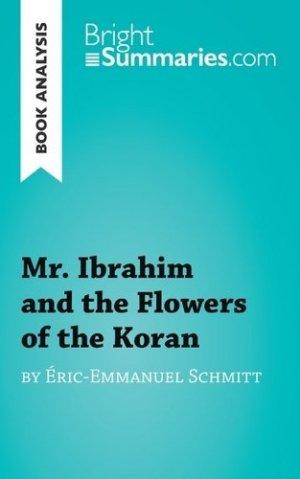 Ibrahim and the flowers of the Koran - LePetitLittéraire - 9782806270924 -