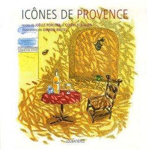 Icônes de Provence - Nouvelles Editions Loubatières - 9782862665122 -
