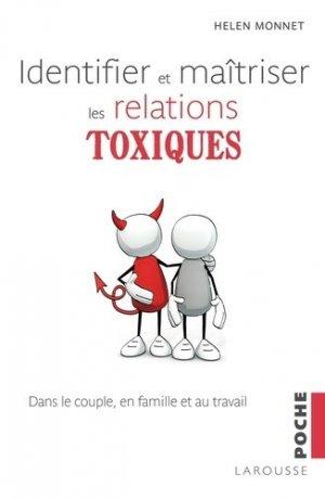 Identifier et maîtriser les relations toxiques - larousse - 9782035928580 -