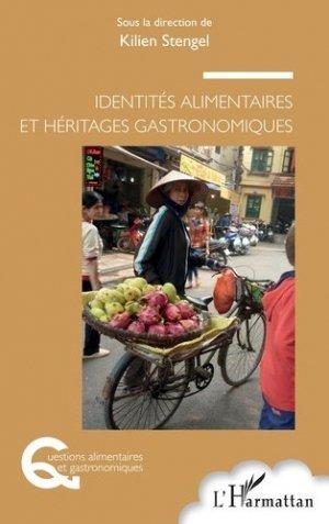 Identités alimentaires et héritages gastronomiques - l'harmattan - 9782343222660 -