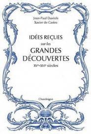 Idées reçues sur les grandes découvertes - Chandeigne - 9782367321882 -
