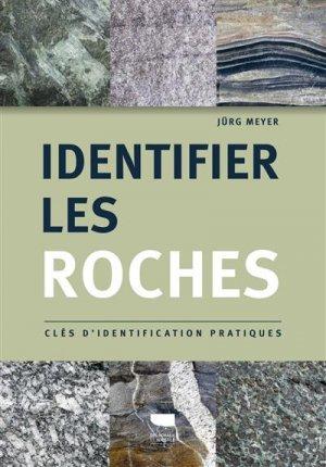 Identifier les roches - Delachaux et Niestlé - 9782603026694 -