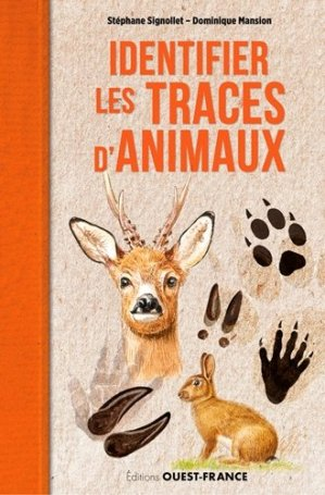 Identifier les traces d'animaux-ouest-france-9782737374708