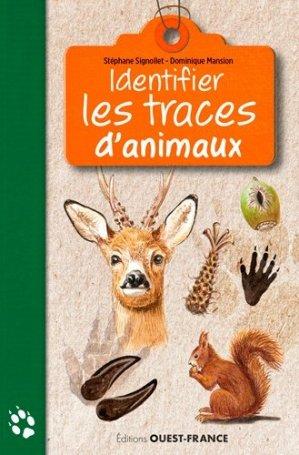 Identifier les traces d'animaux - ouest-france - 9782737376818 -