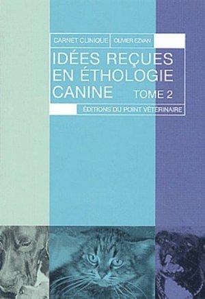 Idées reçues en éthologie canine Tome 2 - du point veterinaire - 9782863261866 -