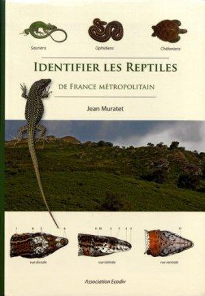 Identifier les Reptiles de France métropolitaine - ecodiv - 9782953115116 -