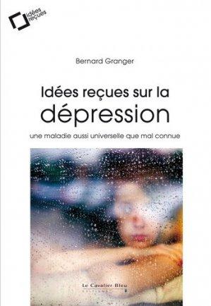 Idées reçues sur la dépression - le cavalier bleu - 9791031803432 -
