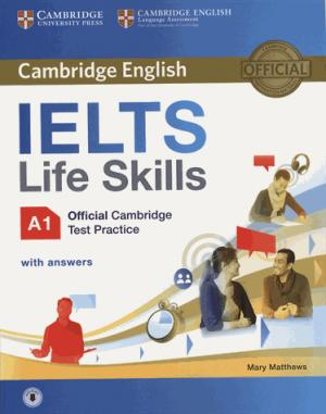 IELTS Life Skills Official Cambridge Test Practice A1 - Student's Book with Answers and Audio - cambridge - 9781316507124 -