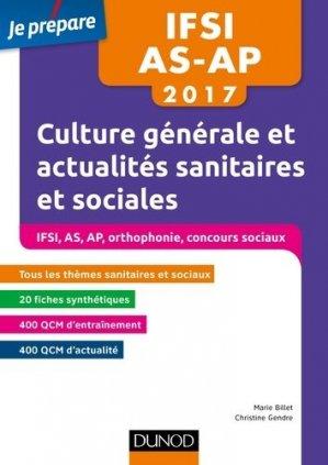IFSI-AS-AP 2017 - Culture générale et actualités sanitaires et sociales - dunod - 9782100753642 -