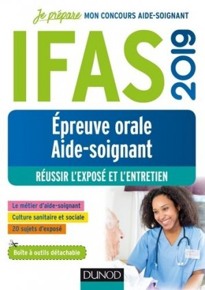 IFAS 2019 - Epreuve orale concours aide-soignant - dunod - 9782100789207 -
