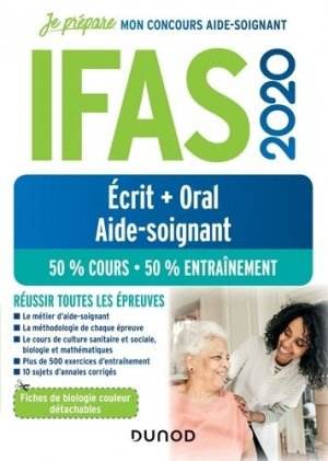 IFAS 2020 Concours Aide-soignant Ecrit + Oral - dunod - 9782100798384