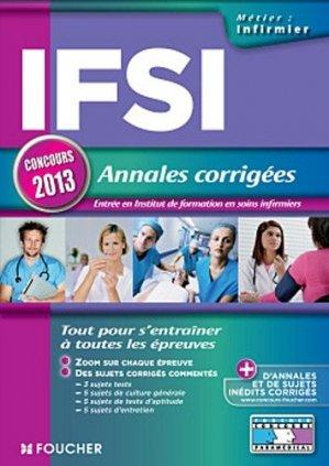 IFSI Annales corrigées Concours 2013 - foucher - 9782216120437 -