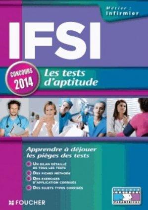 IFSI les tests d'aptitude Concours 2014 - foucher - 9782216124152 -