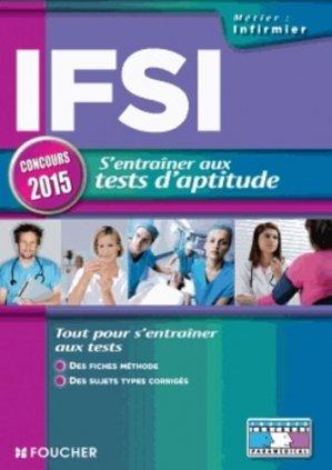 IFSI S'entraîner aux tests d'aptitude - foucher - 9782216128068 -
