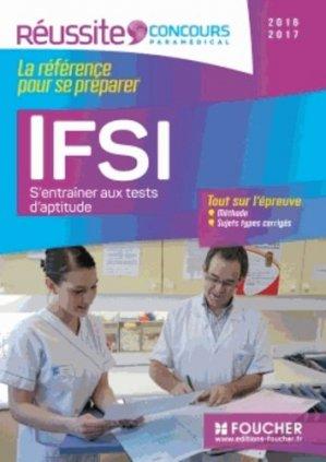 IFSI S'entraîner aux tests d'aptitude - Concours 2016 - foucher - 9782216129188 -