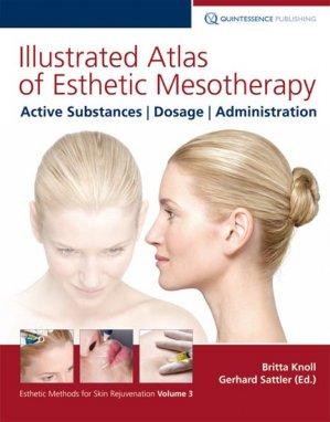 Illustrated Atlas of Esthetic Mesotherapy - quintessence publishing - 9781850972327 -