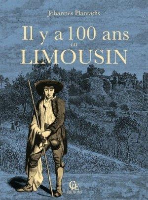 Il y a cent ans en Limousin - CPE - 9782365723244 -