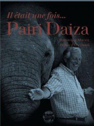 Il était une fois... Pairi Daiza - walden editions - 9782390420699 -