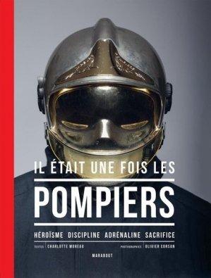 Il était une fois les pompiers - Marabout - 9782501150040 -
