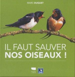 Il faut sauver nos oiseaux ! - Delachaux et Niestlé - 9782603026533 -