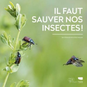 Il faut sauver nos insectes - Delachaux et Niestlé - 9782603027578 -