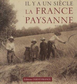 Il y a un siècle la France paysanne - ouest-france - 9782737343261 -