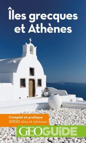 Iles grecques et Athènes. 14e édition - gallimard editions - 9782742460205 -