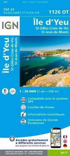 Ile d'Yeu, Saint-Gilles - Institut Géographique National - 9782758542414 -
