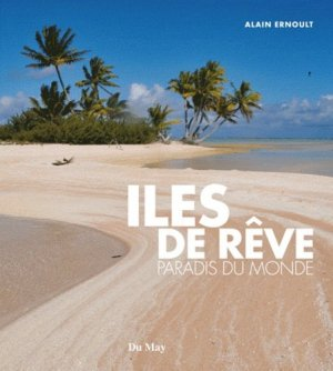 Iles de rêve - du may - 9782841021437 -